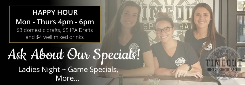 happy hour at timeout sports bar